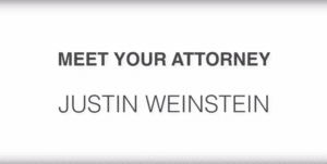 What to Expect from Ft. Lauderdale Attorney Justin Weinstein [VIDEO]